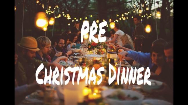 Pre Christmas Dinner